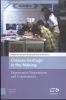 <b>Marina  Svensson</b>,Chinese Heritage in the Making, Experiences, Negotiations and Contestations