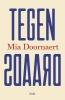 Mia  Doornaert ,Tegendraads