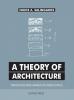 Nikos A.  Salingaros ,A Theory of Architecture