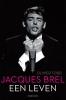 Olivier  Todd,Jacques Brel, een leven