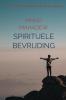 <b>Mano Mahadew</b>,Spirituele Bevrijding