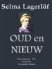 Selma  Lagerlöf ,Oud en nieuw