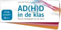 Liselotte  Verfaillie Loek  Mak-Peters,Hulpwaaier ADHD in de klas