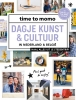Time To Momo ,Dagje kunst & cultuur