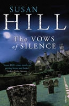 Hill, Susan Vows of Silence