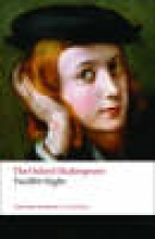 Shakespeare, William Twelfth Night, or What You Will: The Oxford Shakespeare