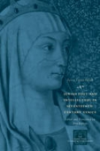 Sulam, Sarra Copia Jewish Poet and Intellectual in Seventeenth - Century Venice - The Works of Sarra Copia Sulum in  Verse and Prose Along with Writings of her
