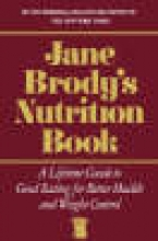 Jane Brody Jane Brody`s Nutrition Book