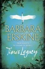 Barbara Erskine Time`s Legacy