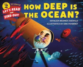 Zoehfeld, Kathleen Weidner How Deep Is the Ocean?