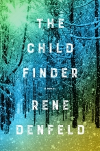 Denfeld, Rene The Child Finder