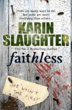 Slaughter, Karin Faithless