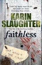 Slaughter, Karin Faithless