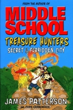 James Patterson Treasure Hunters: Secret of the Forbidden City
