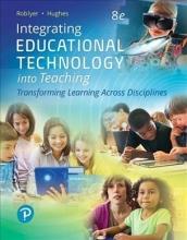 Roblyer, M. D.,   Hughes, Joan E. Integrating Educational Technology into Teaching