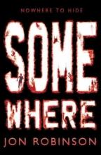Jon Robinson Somewhere (Nowhere Book 3)