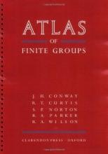 Prof. J. H. Conway,   R. T. (University of Birmingham) Curtis,   R. A. Wilson,   S. P. Norton ATLAS of Finite Groups