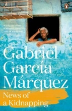 Garcia Marquez, Gabriel News of a Kidnapping