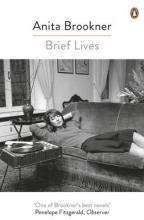 Brookner, Anita Brief Lives