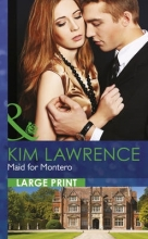 Lawrence, Kim Maid for Montero