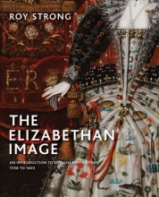 Roy Strong The Elizabethan Image