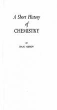 Isaac Asimov A Short History of Chemistry
