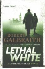 Galbraith, Robert Lethal White