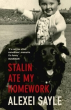 Sayle, Alexei Stalin Ate My Homework