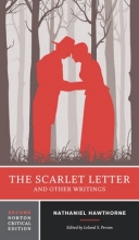 Hawthorne, Nathaniel The Scarlet Letter and Other Writings 2e