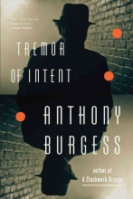 Burgess, Anthony Tremor of Intent