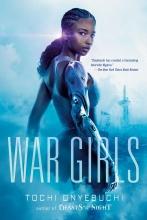 Tochi Onyebuchi, War Girls