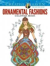 Ming-Ju Sun Creative Haven Ornamental Fashions Coloring Book