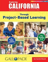 Marsh, Carole Exploring California Through Project-Based Learning