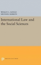 Gould, Wesley L. International Law and the Social Sciences
