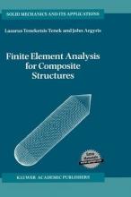 Argyris, John Finite Element Analysis for Composite Structures