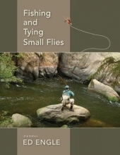 Ed Engle Fishing and Tying Small Flies