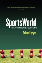 Lipsyte, Robert Sportsworld