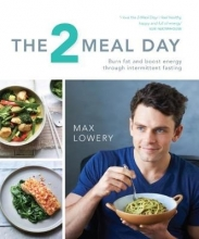 Max Lowery The 2 Meal Day