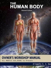 Allegedly K. A. Dave The Human Body Owners Workshop Manual