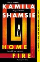 Kamila Shamsie, Home Fire