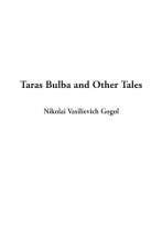 Gogol, Vasilievich Ni Taras Bulba and Other Tales