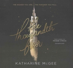 McGee, Katharine The Thousandth Floor