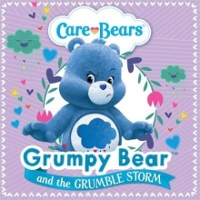 Bears, Care Care Bears: Grumpy and the Grumble Storm Storybook