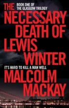 Mackay, Malcolm Necessary Death of Lewis Winter
