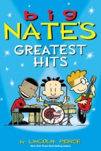 Peirce, Lincoln Big Nate`s Greatest Hits