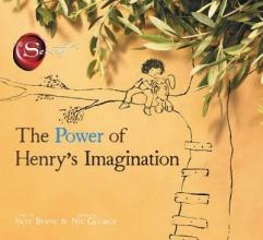 Byrne, Skye Power of Henry`s Imagination