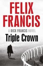 Francis, Felix Francis*Triple Crown