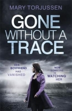 Mary Torjussen Gone Without A Trace