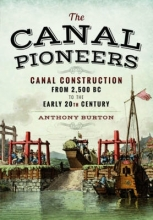 Anthony Burton Canal Pioneers