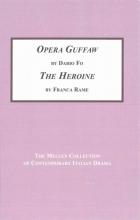 Fo, Dario,   Rame, Franca Opera Guffaw The Heroine